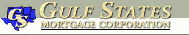 Gulf States Mortgage Corporation