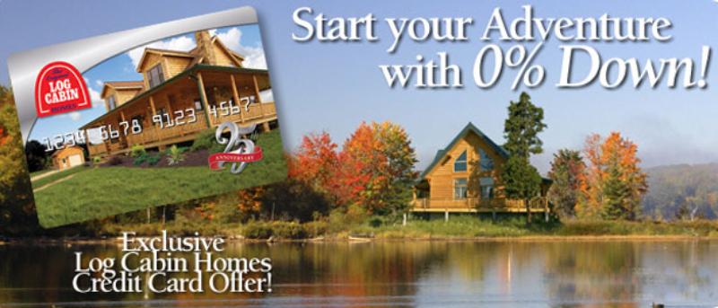 Log Cabin Homes Credit Card
