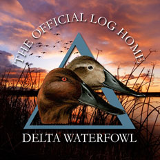 Delta Waterfowl Partners with Original Log Cabin Homes