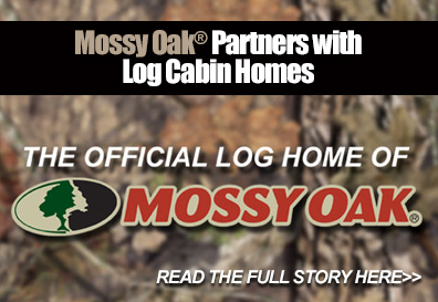 Mossy Oak Partners With The Original Log Cabin Homes
