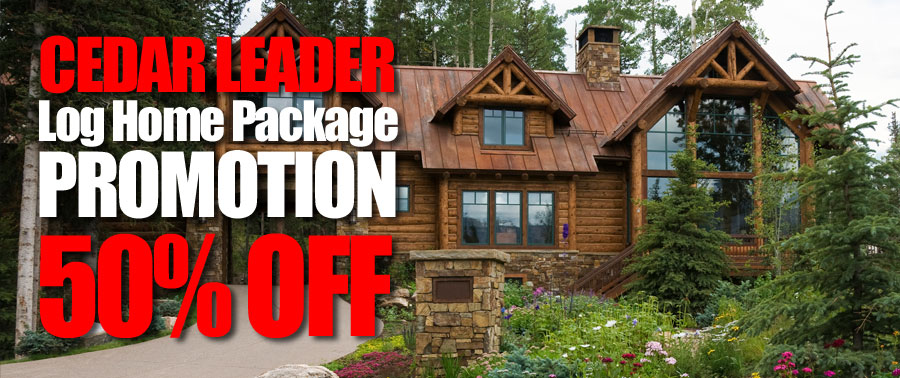 Cedar Leader Log Home Promotion