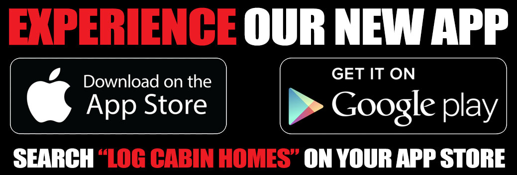 Look for the Log Cabin Homes App on your favorite App Store!